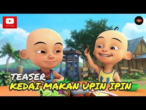 Teaser: Upin & ipin Musim 9 - Kedai Makan Upin & Ipin