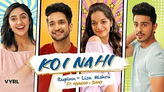 Koi Nahi - Rupinn | Lisa Mishra | Ashnoor Kaur & Sunny Chopra | Official Music Video | VYRLOriginals