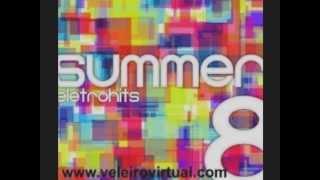 Summer Eletrohits Vol.8, 2011 2012 - Confira As Faixas Do CD
