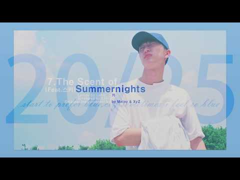 Larry (빅스타 래환) - The Scent Of Summernights (Feat.스카) 中字