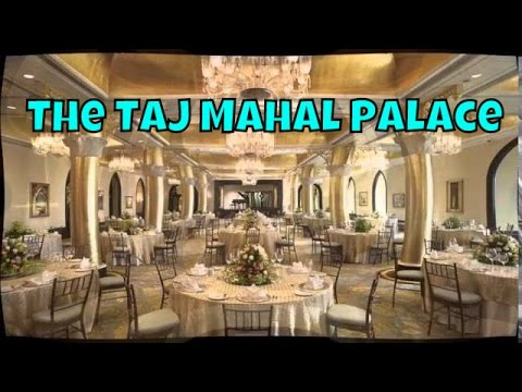 The Taj Mahal Palace Mumbai, India