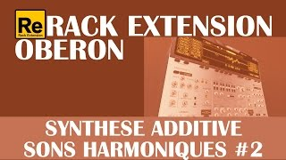 Rack Extension Oberon: Synthèse Additive Sons Harmoniques #2