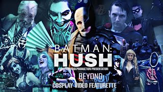 Batman Hush Teaser Trailer - Cosplay Video Featurette. Fan X, Fan Fusion, SDCC, Wondercon, Nerdbot.
