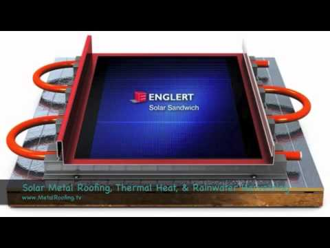 Solar Metal Roofing, Solar Thermal Heat & Rainwater Harvesting