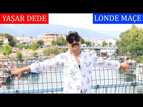 Yaşar Dede - Londe Maçe (Official Audio)