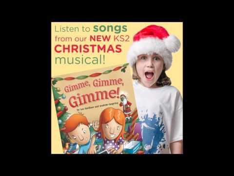 Brand NEW Christmas Musical - 'Gimme, Gimme, Gimme!'