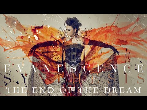 EVANESCENCE - 'The End Of The Dream' (Official Audio - Synthesis)