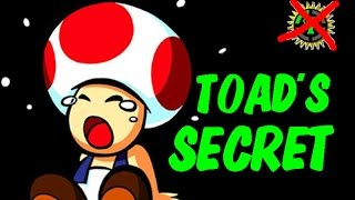 Toad's REAL (Deadly) Secret!! - VGamers' Theory