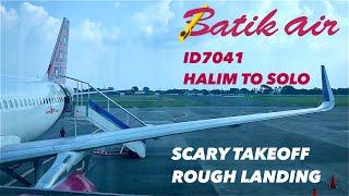 SCARY TAKEOFF & HARD LANDING?? Batik Air Flight Experience | ID7041 Halim to Solo