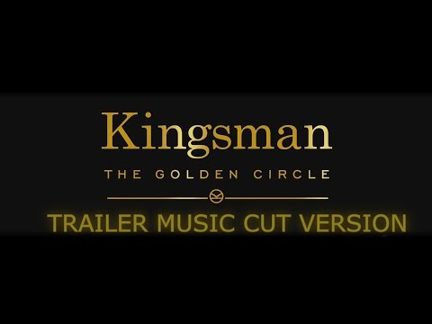 Kingsman 2 - TRAILER  MUSIC CUT VERSION : My Way by Frank Sinatra