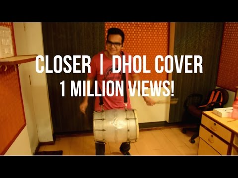 Dhol Cover | The Chainsmokers - Closer