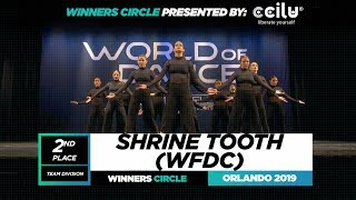 Shrine Tooth (WFDC) | 2nd Place Team | Winners Circle | World of Dance Orlando 2019 | #WODFL19