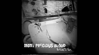 Most Precious Blood - Nothing In Vain [2001] full album