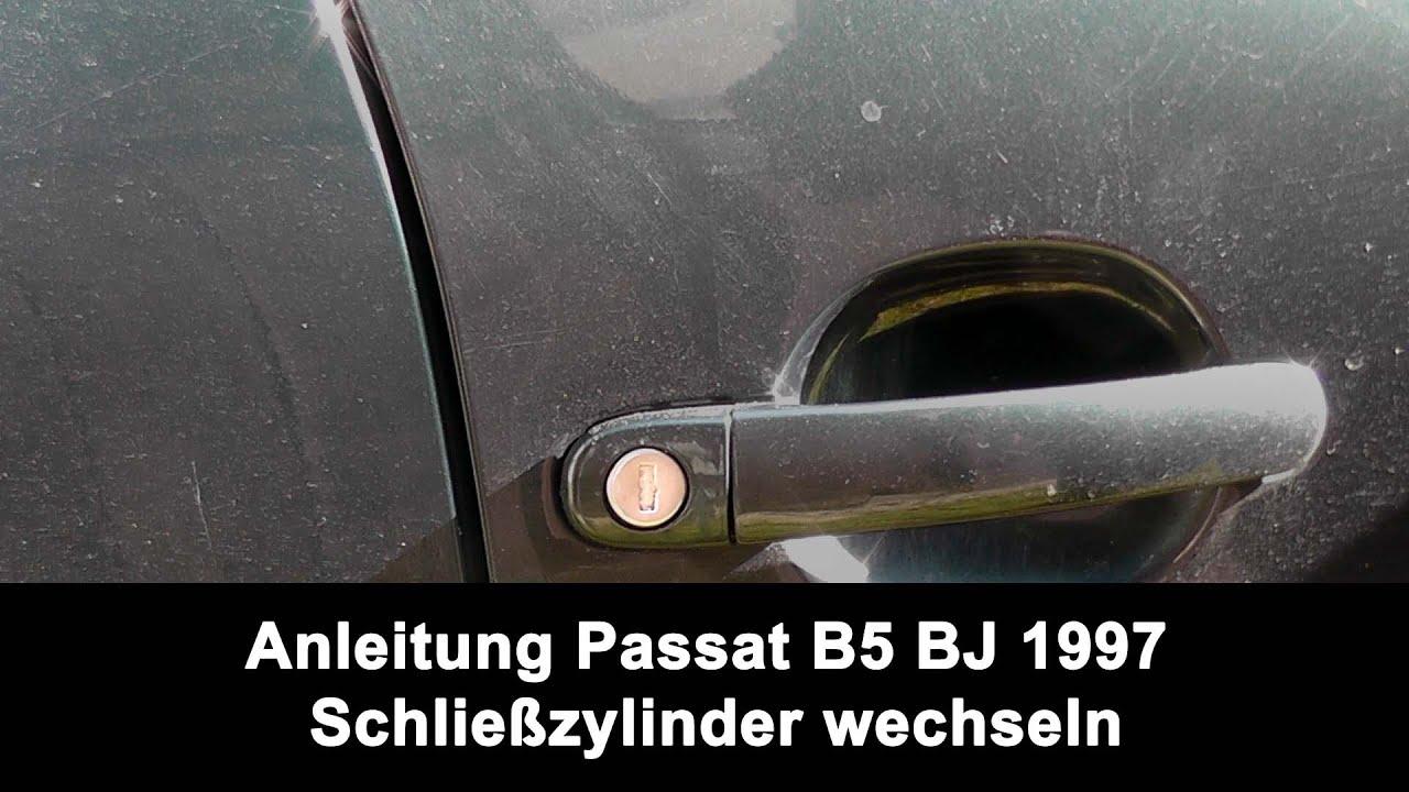 Anleitung Passat B5 Bj 1997 Schliesszylinder Wechseln Youtube