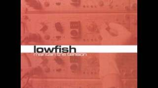 Lowfish - Flakmot