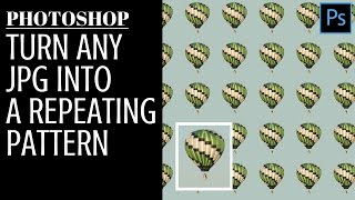 Turn any JPG into a repeating pattern in Photoshop - JPEG to Pattern
