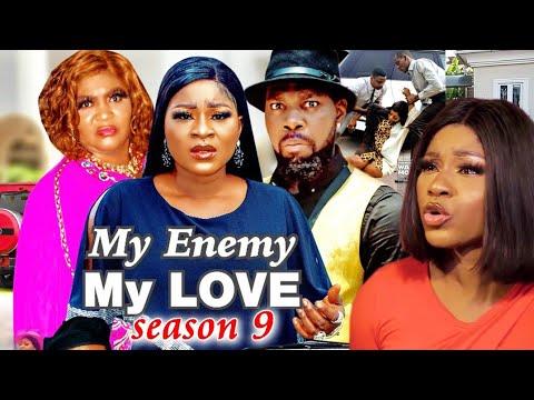 MY ENEMY MY LOVE SEASON 9(Trending New Movie)DestinyEtico 2021 Latest Nigerian Blockbuster Movie 720