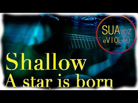 Shallow - Karaoke - Lady Gaga - Bradley Cooper - A star is born - Acoustic Guitar