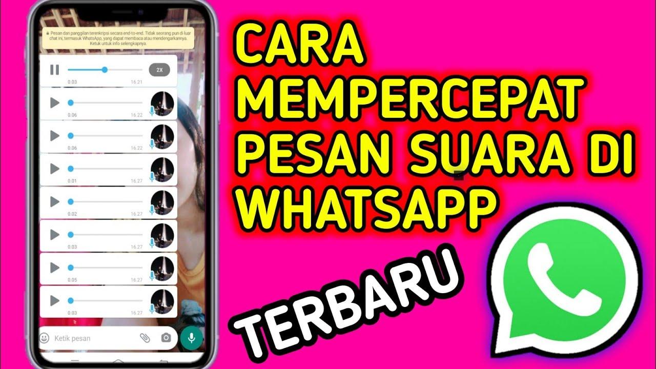 cara mempercepat pesan suara di whatsapp / mempercepat VoiceNote WhatsApp
