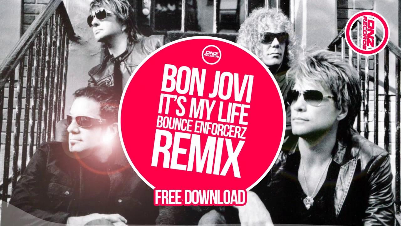 Download it my life bon jovi.
