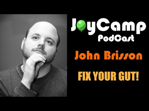 John Brisson - Fix Your Gut!