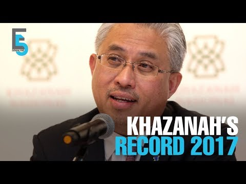 EVENING 5: Khazanah has record 2017
