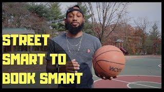 STREET SMART TO BOOK SMART