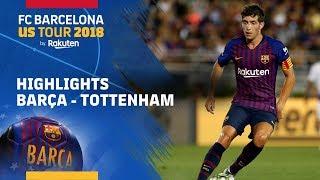 BARÇA 2-2 TOTTENHAM | ICC 2018 HIGHLIGHTS