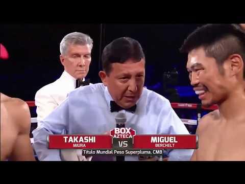 Miguel Berchelt vs. Takashi Miura. HD / Мигель Берчельт - Такаши Миура