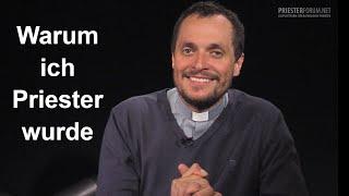 Warum bist du Priester geworden? (Christian Walch)