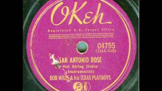 Bob Wills & his Texas Playboys - San Antonio Rose (original 78 rpm)