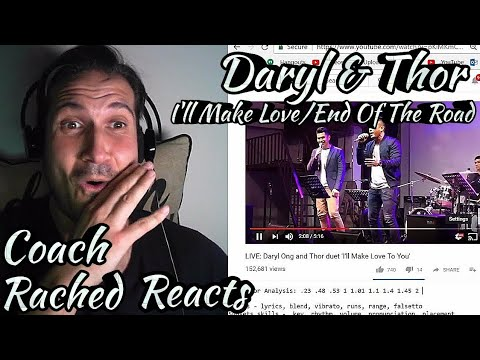 Vocal Coach Reaction + Analysis + Loving It! - Daryl & Thor - I'll Make Love To You/End Of The Road