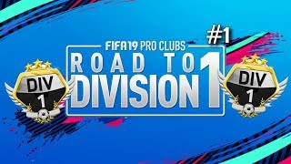 FIFA 19 Pro Clubs Series | ROAD TO DIVISION ONE | The Beginning | #1