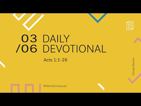 Daily Devotion with George Benson // Acts 1:1-26 Cover Image