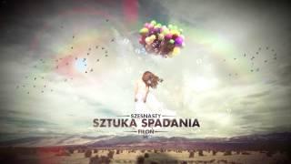 Szesnasty ft. Fiłoń - Sztuka spadania