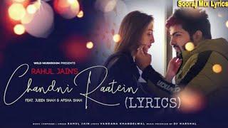 Chandni Raatein (Lyrics) | Rahul Jain | Feat. Jubin Shah & Afsha Shah |  Noor Jahaan