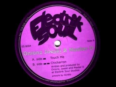 Onionz, Joeski & Master D - Touch Me (2000)