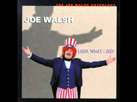 The Worry Song, Joe Walsh