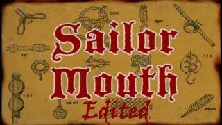 Sailor Mouth (EDITED)