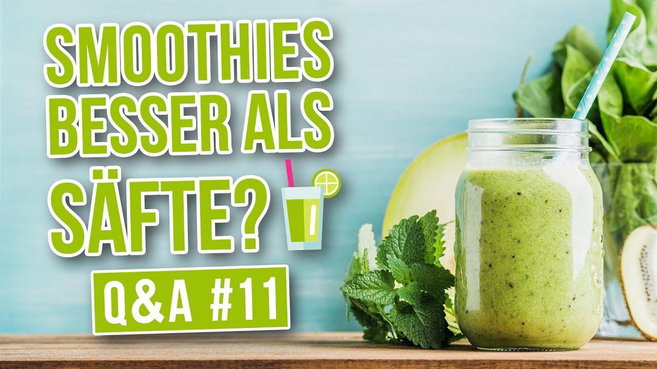 Smoothies oder Säfte? Was ist die bessere Wahl? [Q&A #12]
