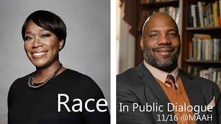 Joy Reid and Jelani Cobb: Race in the Public Dialogue
