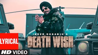 inder-dosanjh-death-wish-al-song-the-prince-kulshan-sandhu-latest-punjabi-songs-2019
