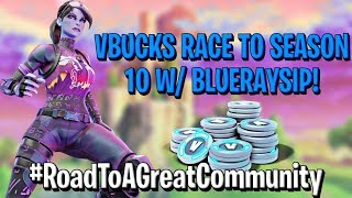 *LIVE* FORTNITE VBUCKS RACE TO SEASON 10 !!!! //RD TO A GREAT COMMUNITY Owner @WeExcL