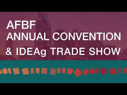 The 2018 American Farm Bureau Annual Convention in Nashville, TN