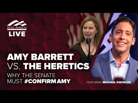 Amy Barrett vs. the Heretics   Virtual event and Q&A ft. Michael Knowles