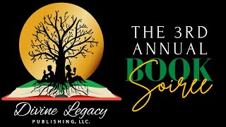 The 3rd Annual Divine Legacy Publishing Book Soiree