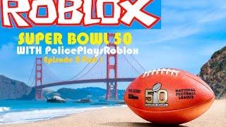 Roblox Fußball Ep2 Teil1 | SUPER BOWL 50 EDITION!!!