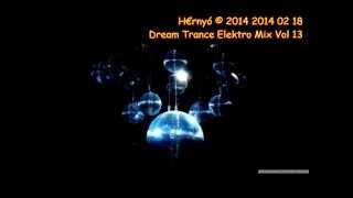 Dream Trance Elektro Mix Vol 13 2014 02 18