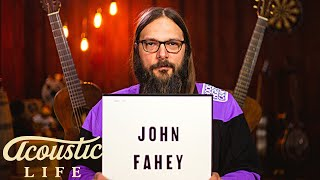 How John Fahey Changed Acoustic Guitar Forever ★ Acoustic Tuesday #132
