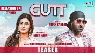 Gutt Official Teaser By Rupin Kahlon Ft. Meet Kaur | Jaskaran Riar | New Punjabi Hits